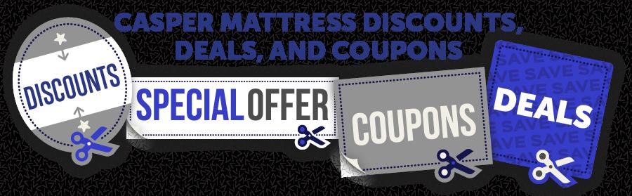 Casper Mattress Discounts, Deals, and Coupons