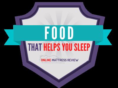 Food that Helps you Sleep Badge