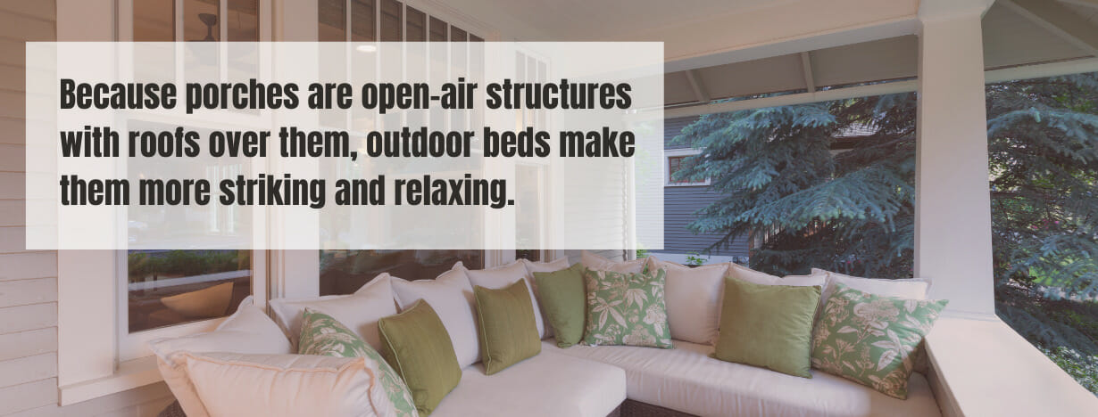 Best Beds for Porch fact 1