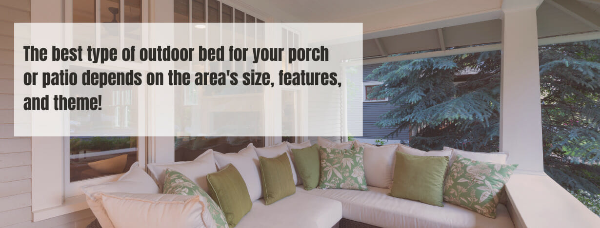 Best Beds for Porch fact 3